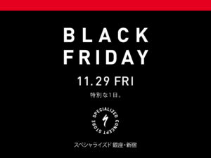 SPECIALIZED STORE 【BLACK FRIDAY】SPECIAL OFFER.